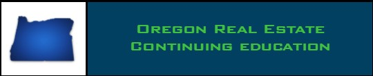 Oregon Real Estate Continuing Education